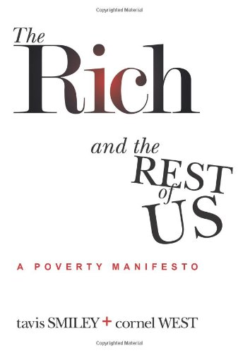 Rich and the Rest of Us A Poverty Manifesto N/A edition cover