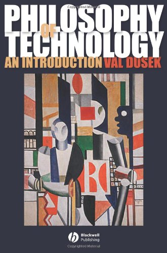 Philosophy of Technology An Introduction  2006 (Revised) edition cover