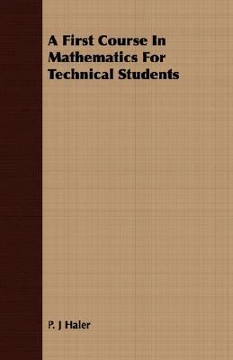 First Course in Mathematics for Technical Students  N/A 9781406705638 Front Cover