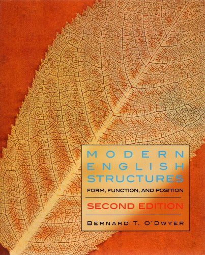Modern English Structures: Form, Function, And Position 2nd 2006 edition cover