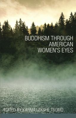 Buddhism Through American Women's Eyes  2nd 9781559393638 Front Cover