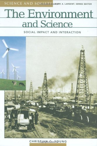Environment and Science Social Impact and Interaction  2004 9781576079638 Front Cover