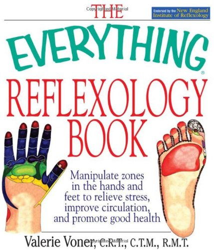 Reflexology Book Manipulate Zones in the Hands and Feet to Relieve Stress, Improve Circulation, and Promote Good Health  2003 edition cover