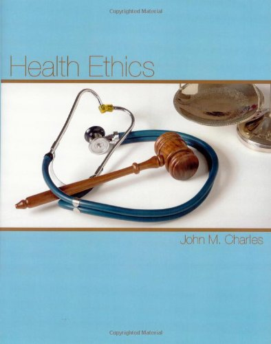 Health Ethics:   2009 9781588748638 Front Cover