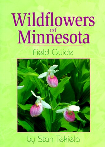 Wildflowers of Minnesota Field Guide  N/A edition cover