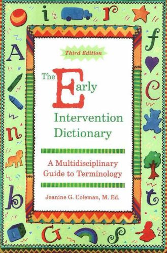Early Intervention Dictionary A Multidisciplinary Guide to Terminology 3rd 2006 edition cover