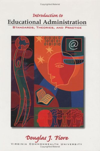 Introduction to Educational Administration : Standards, Theories, and Practice 1st 2004 edition cover