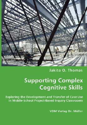 Supporting Complex Cognitive Skills  N/A 9783836463638 Front Cover