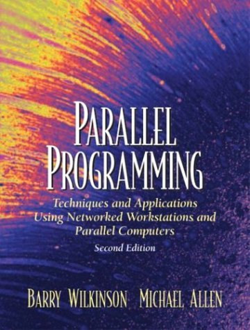 Parallel Programming Techniques and Applications Using Networked Workstations and Parallel Computers 2nd 2005 edition cover
