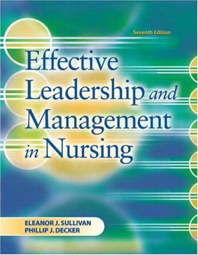 Effective Leadership and Management in Nursing  7th 2009 edition cover