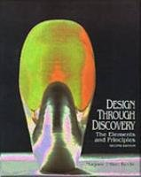 Design Through Discovery The Elements and Principles 2nd 1994 (Revised) edition cover