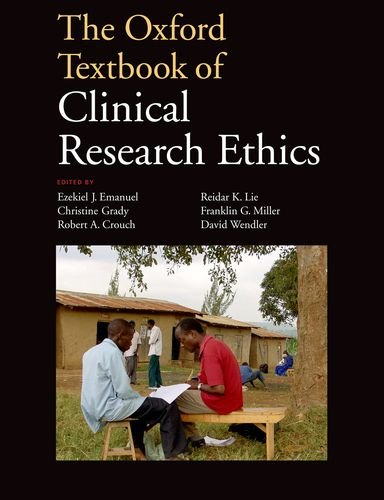 Oxford Textbook of Clinical Research Ethics   2010 edition cover