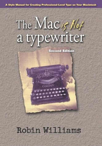 Mac Is Not a Typewriter  2nd 2003 (Revised) edition cover