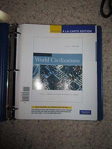 Heritage of World Civilizations, the, Volume 2, Books a la Carte Edition  8th 2009 9780205771639 Front Cover