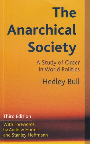 Anarchical Society A Study of Order in World Politics 3rd 2002 9780231127639 Front Cover