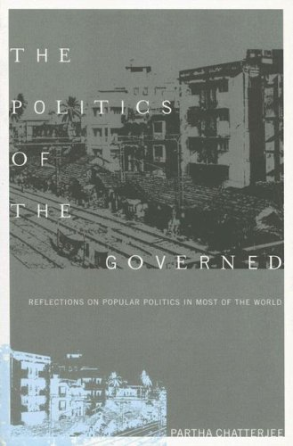 Politics of the Governed Reflections on Popular Politics in Most of the World  2006 edition cover