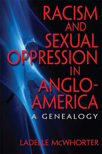 Racism and Sexual Oppression in Anglo-America A Genealogy  2009 edition cover