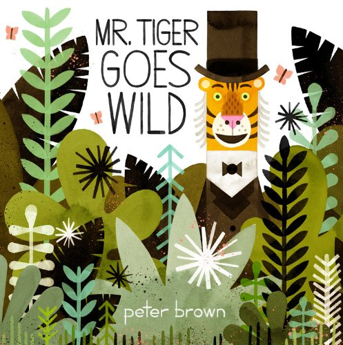 Mr. Tiger Goes Wild   2013 edition cover