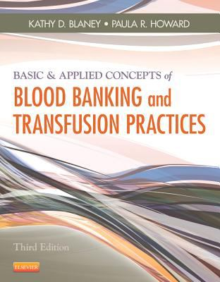 Basic and Applied Concepts of Blood Banking and Transfusion Practices  3rd 2012 edition cover