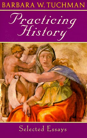 Practicing History Selected Essays N/A edition cover