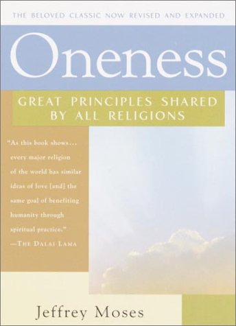Oneness Great Principles Shared by All Religions  2002 edition cover