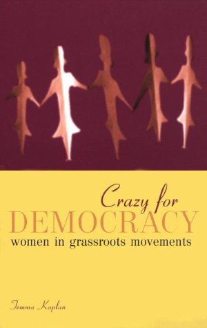 Crazy for Democracy Women's Grassroots Movement  1997 edition cover