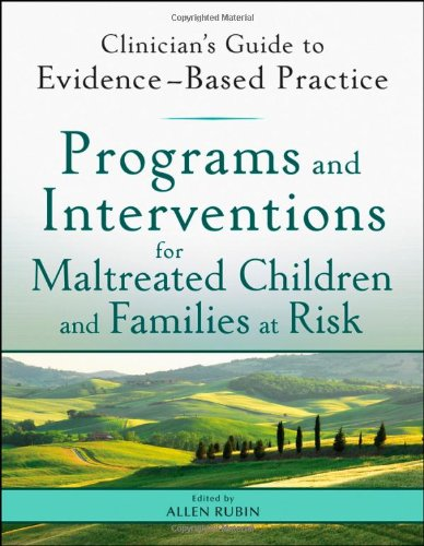 Programs and Interventions for Maltreated Children and Families at Risk   2012 9780470890639 Front Cover