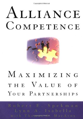 Alliance Competence Maximizing the Value of Your Partnerships  2000 edition cover