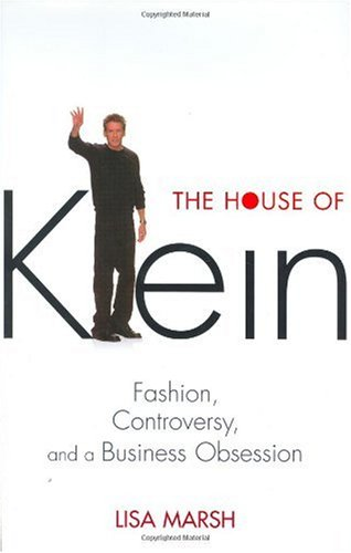 House of Klein Fashion, Controversy, and a Business Obsession  2003 edition cover