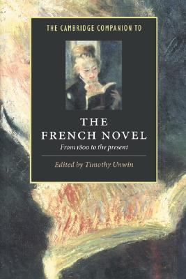 Cambridge Companion to the French Novel From 1800 to the Present  1997 9780521495639 Front Cover
