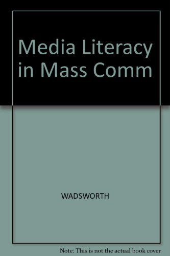 Media Literacy in Mass Communication A Workbook  2003 9780534604639 Front Cover