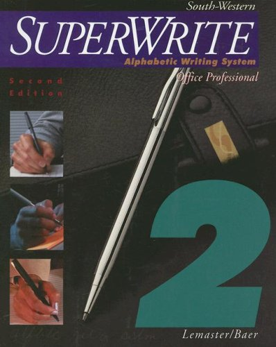 Superwrite Alphabetic Writing System, Office Professional 2nd 1999 9780538721639 Front Cover