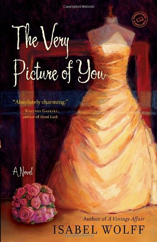 Very Picture of You A Novel  2012 9780553386639 Front Cover