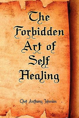 Forbidden Art of Self Healing  N/A edition cover