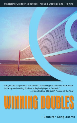 Winning Doubles Mastering Outdoor Volleyball Through Strategy and Training N/A 9780595458639 Front Cover