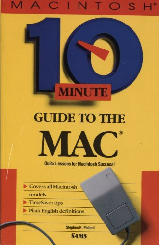 Ten Minute Guide to the Mac 1st 9780672300639 Front Cover