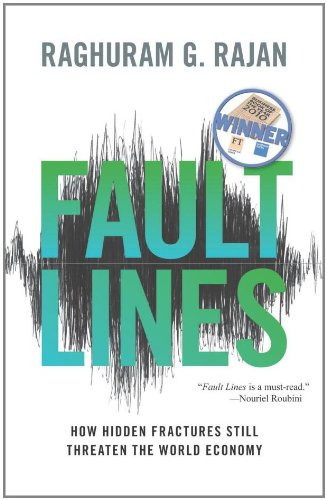 Fault Lines How Hidden Fractures Still Threaten the World Economy  2011 (Revised) edition cover