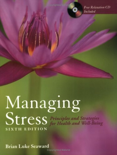 Managing Stress: Principles and Strategies for Health and Well-Being  6th 2009 edition cover