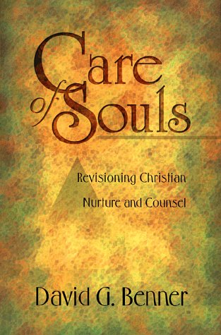 Care of Souls Revisioning Christian Nurture and Counsel Reprint  edition cover