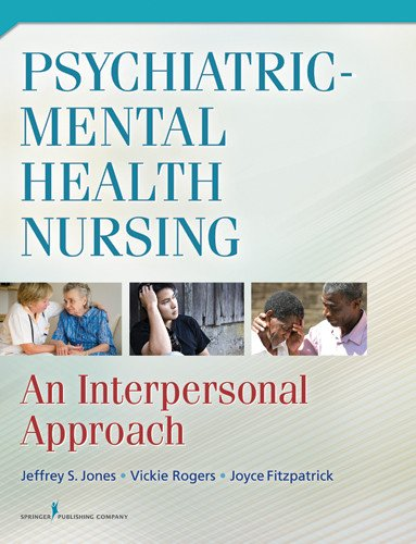 Psychiatric-Mental Health Nursing An Interpersonal Approach to Professional Practice  2012 edition cover