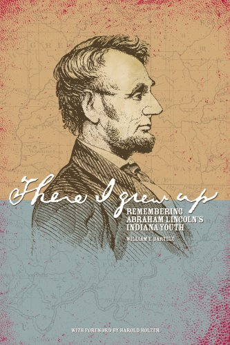 There I Grew Up : Remembering Abraham Lincoln's Indiana Youth  2008 edition cover