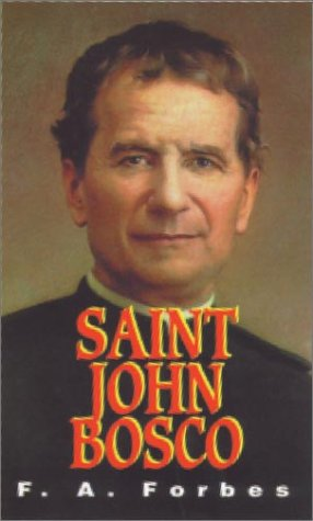 Saint John Bosco, 1815-1888 The Friend of Youth  1941 edition cover