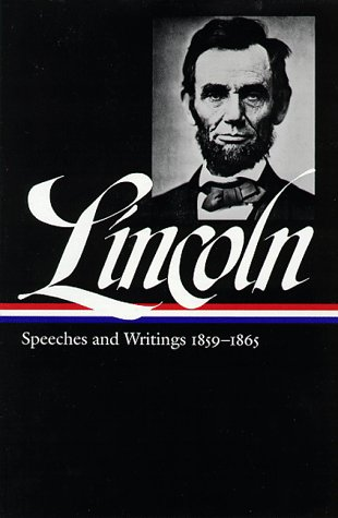 Abraham Lincoln Speeches and Writings, 1859-1865 N/A edition cover