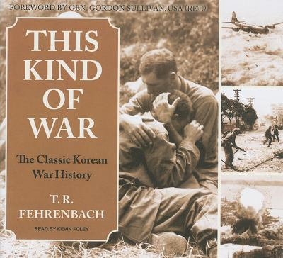 This Kind of War: The Classic Korean War History, Library Edition  2010 9781400148639 Front Cover