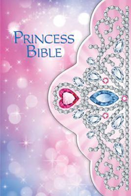 Princess Bible - Tiara   2012 9781400320639 Front Cover
