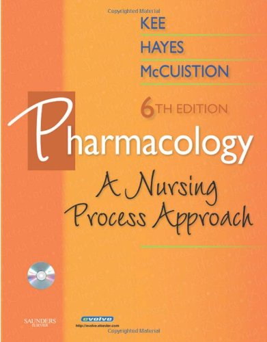 Pharmacology A Nursing Process Approach 6th 2009 edition cover