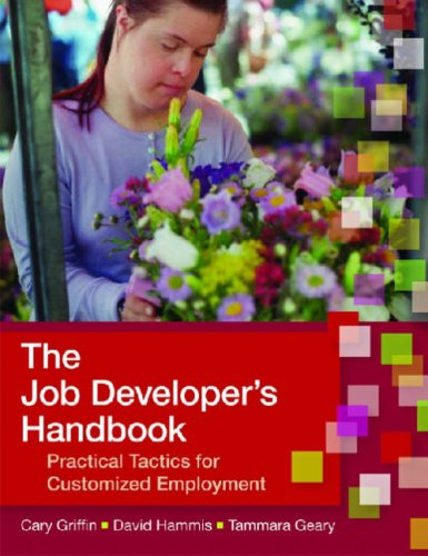 Job Developer's Handbook Practical Tactics for Customized Employment  2007 edition cover