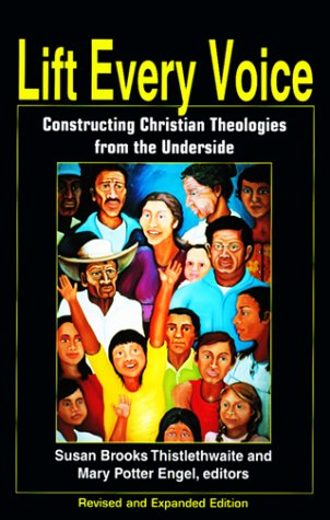 Lift Every Voice Constructing Christian Theologies from the Underside  1998 (Revised) edition cover