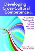 Developing Cross-Cultural Competence A Guide for Working with Children and Their Families, Fourth Edition 4th 2011 edition cover