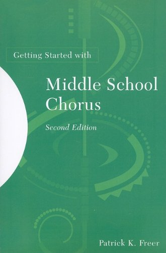 Getting Started with Middle School Chorus  2nd 2009 edition cover